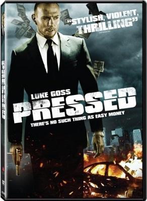 Pressed - Soldi Pericolosi (2011).avi BDRiP XviD AC3 - iTA